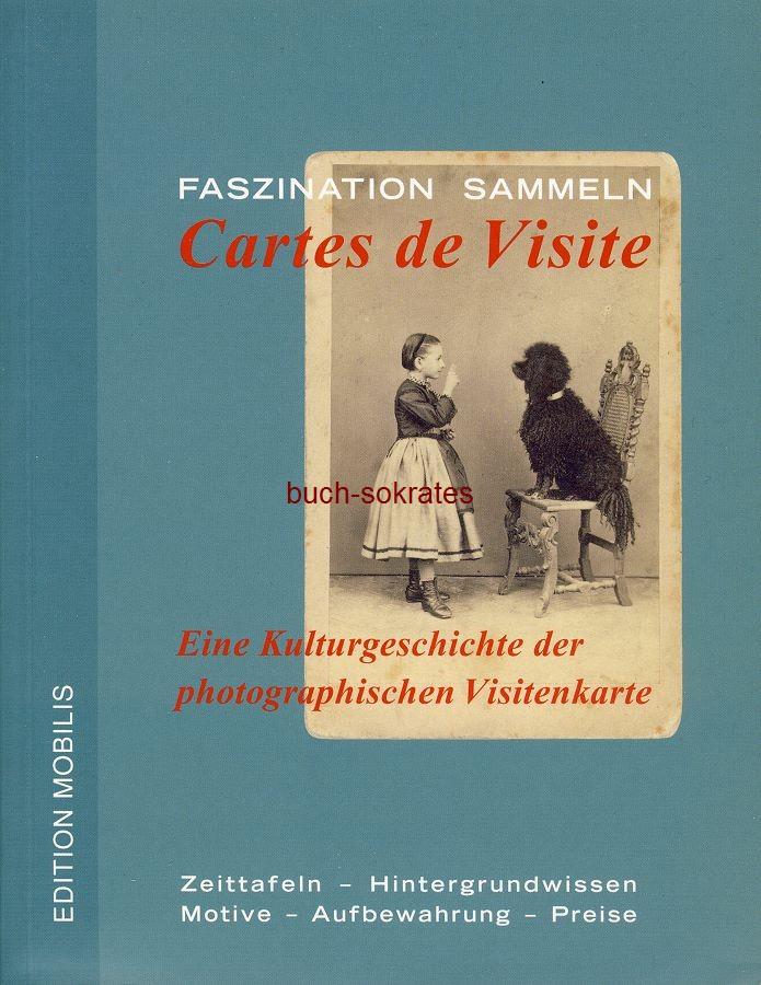 Jochen Voigt: Faszination Sammeln: Cartes de Visite. Eine Kulturgeschichte der photographischen Visitenkarte - ISBN: 3-9808878-3-9 (2017)