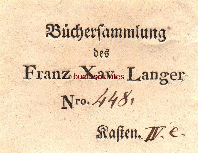 Exlibris Schild / Exlibris Büchersammlung des Franz Xaver Langer, Nro. 448, Kasten IV. e. (ca. 1830)