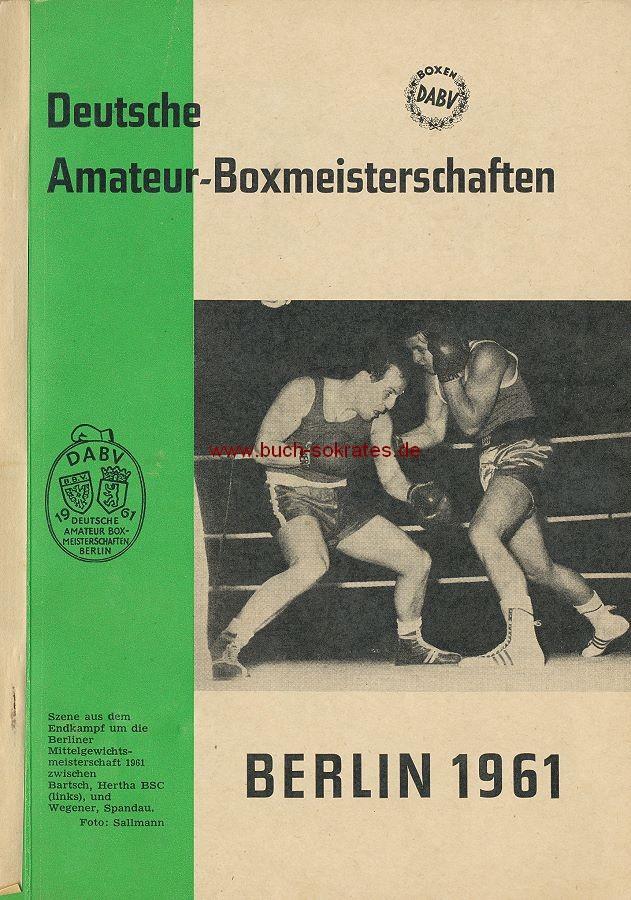 DABV: 42 Jahre Deutscher Amateur-Boxsport in Berlin - Festschrift und Programm zu den 39. Deutschen Amateur-Box-Meisterschaften in Berlin (1961)