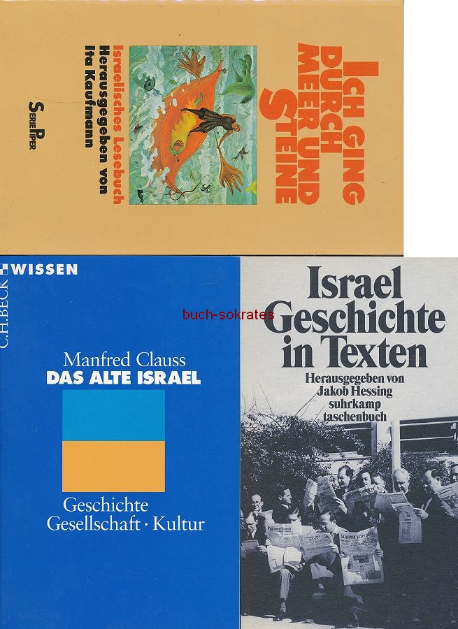 4 Bde. Israel: Ita Kaufmann: Ich ging durch Meer und Steine / Jakob Hessing: Israel - Geschichte in Texten / Manfred Clauss: Das Alte Israel. Geschichte, Gesellschaft, Kultur / Hans Jendges: Israel (1970-99)