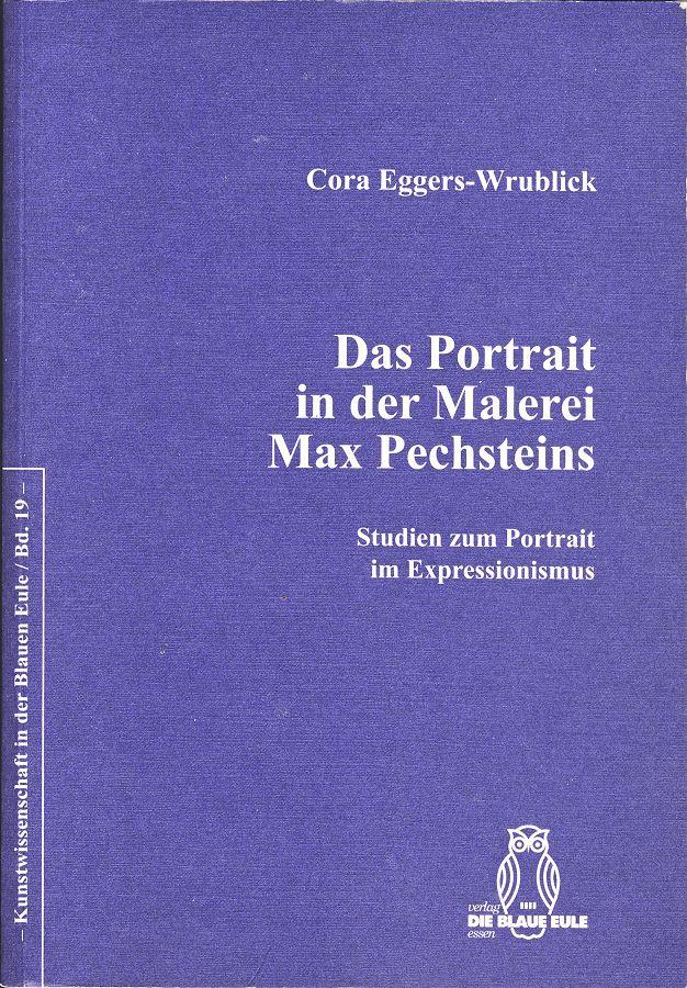Cora Eggers-Wrublick: Das Portrait in der Malerei Max Pechsteins. Studien zum Portrait im Expressionismus. Kunstwissenschaft in der Blauen Eule, Bad. 19. (ISBN: 3-89924-093-6)