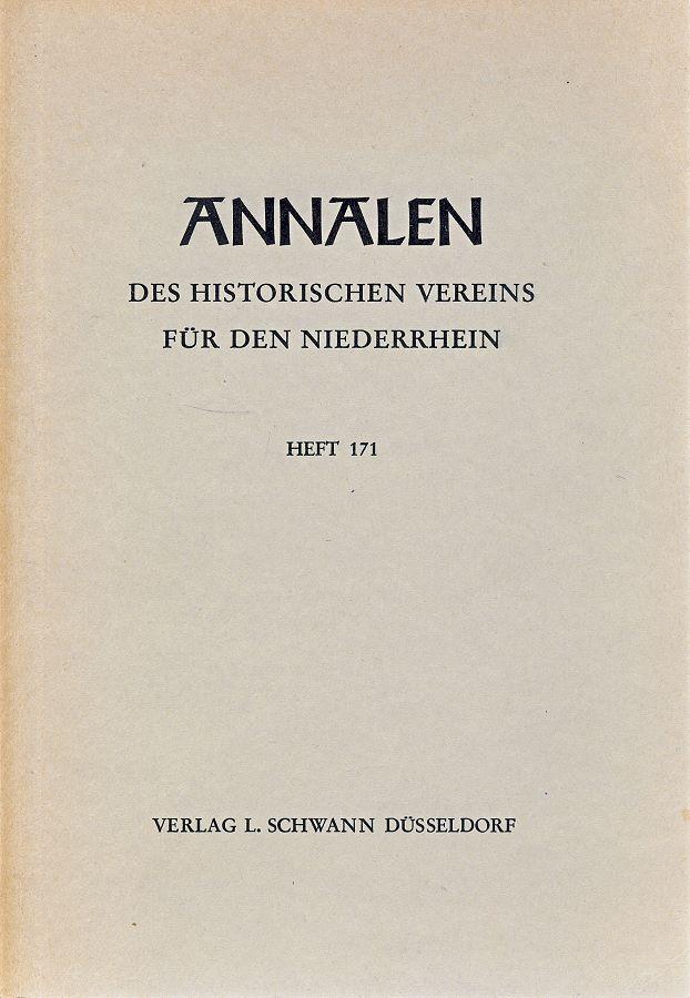 Annalen des Historischen Vereins für den Niederrhein, Heft 171 (1969)