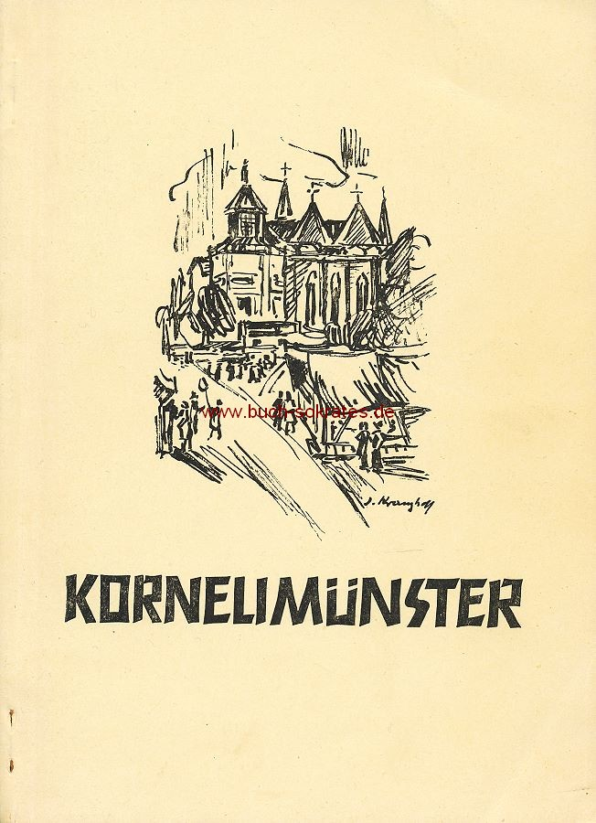 Heinrich Capellmann: Kornelimünster / Illustrationen Josef Kranzhoff (ca. 1949)