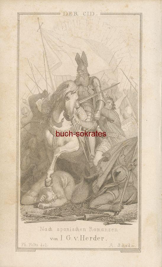 Der Cid, nach spanischen Romanzen besungen durch Johann Gottfried von Herder - Stahlstich A. Schad nach Ph. Foltz (1853)