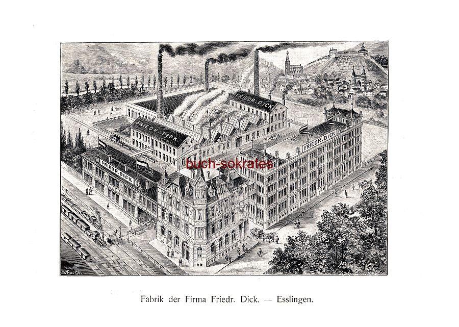 o.A.: Die Großindustrie Bayerns und Württembergs - Fabrik / Fabrikgebäude Werkzeug- und Feilenfabrik Friedrich Dick, Esslingen am Neckar (ca. 1900)