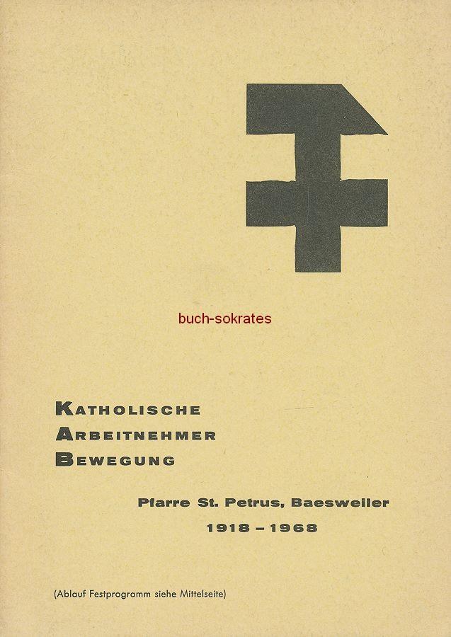 Katholische Arbeitnehmer-Bewegung (KAB): Pfarre St. Petrus, Baesweiler 1918-1968