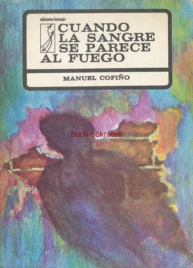 Manuel Cofiño: Cuando la sangre se parece als fuego (1977)