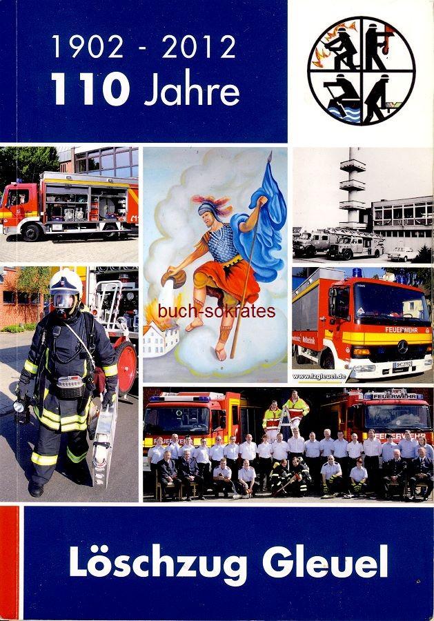 Werbe-Anzeige / Werbung/Reklame 110 Jahre Löschzug Gleuel 1902-2012 (DW13/39)