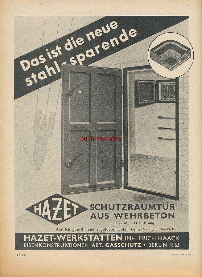 Werbung/Kleinanzeigen zum Luftschutz / Kriegsvorbereitung aus Architekturmagazin Baugilde - Hazet-Schutzraumtür aus Wehrbeton