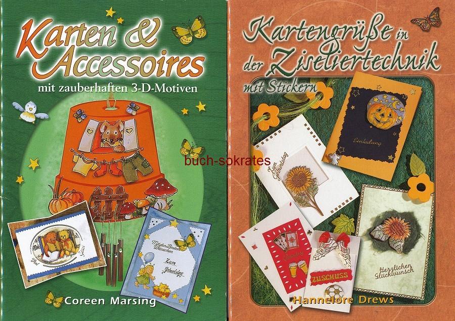 Hannelore Drews: Kartengrüße in der Ziseliertechnik mit Stickern (ISBN: 3-93475-777-4) / Coreen Marsing: Karten & Accessoires mit zauberhaften 3-D-Motiven (ISBN: 3-934757-75-8). (2001)