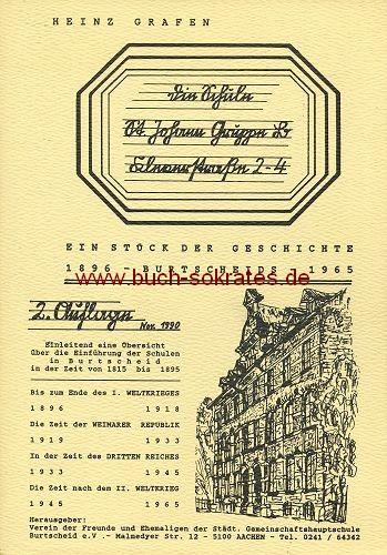 Heinz Grafen: Die Schule St. Johann Gruppe B, Kleverstraße 2-4 Burtscheid (1990)
