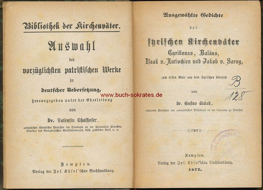 Gustav Bickell (Übers.): Ausgewählte Gedichte der syrischen Kirchenväter Cyrillonas, Baläus, Isaak v. Antiochien und Jakob v. Sarug (1872)