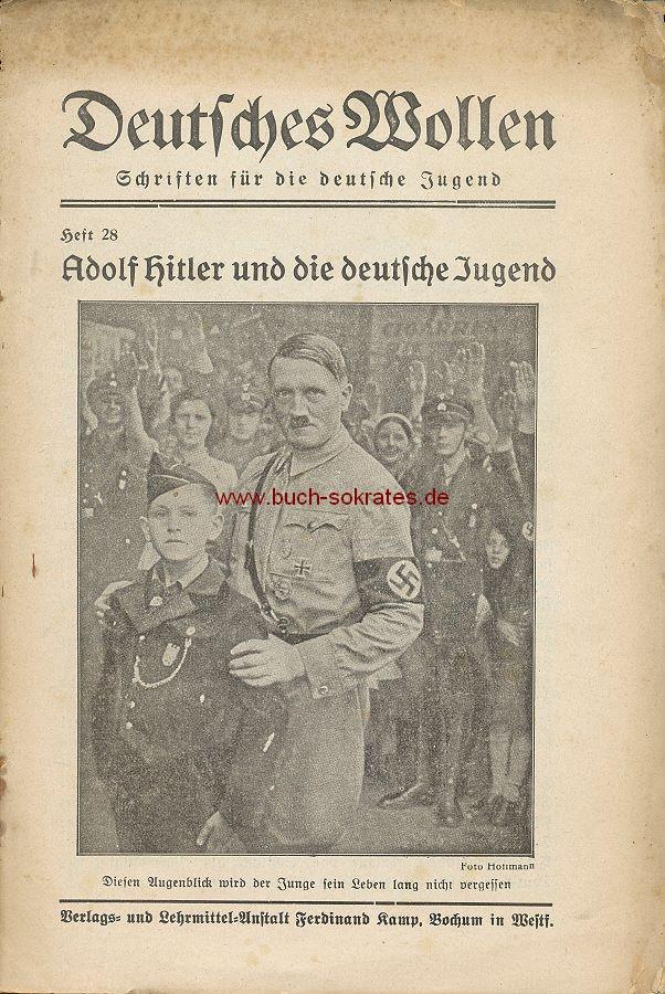 Deutsches Wollen - Schriften für die deutsche Jugend