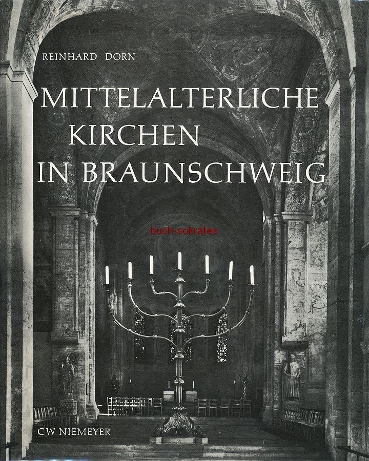 Reinhard Dorn: Mittelalterliche Kirchen in Braunschweig