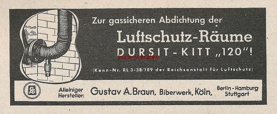 Werbung/Kleinanzeigen zum Luftschutz / Kriegsvorbereitung aus Architekturmagazin Baugilde - Dursit-Kitt 120 - Gustav A. Braun