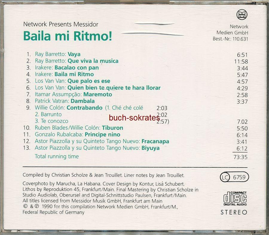 Audio-CD div.: Networt presents Messidor: Baila mi Ritmo! Finest Contemporary Latin Music: Salsa, Samba, Tango Nuevo (Network Medien GmbH, 1990)