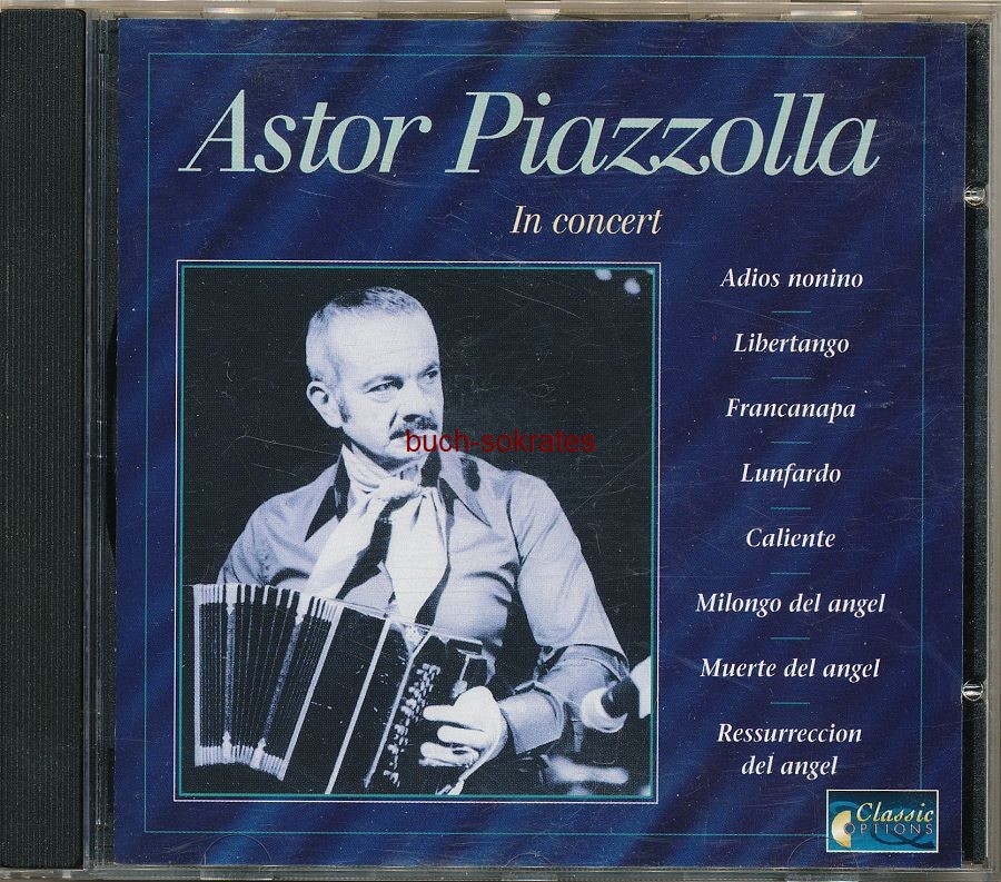 Audio-CD Astor Piazzolla and his Quintetto di Tango: In concert (Classic Options, o.J. ~1992)