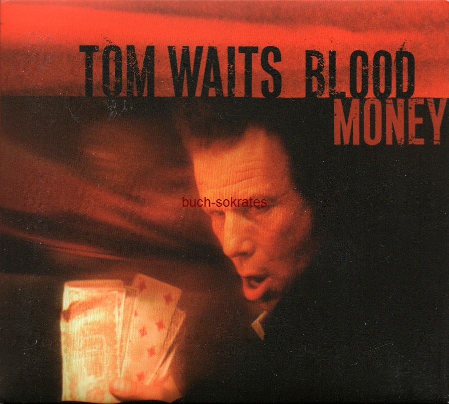 Audio-CD Tom Waits: Blood Money (Anti, 2002, 13 Tracks)