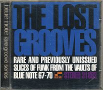 Audio-CD diverse: The Lost Grooves: Rare and previously unissued slices of Funk from the vaults of Blue Note 67-70. Reuben Wilson, Grant Green, Lou Donaldson, John Patton, Stanley Turrentine, Lonnie Smith, Stanley Turrentine.