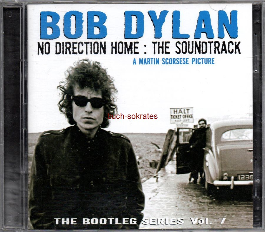 Audio-CD Bob Dylan: No Direction Home : The Soundtrack. The Bootleg Series, Vol. 7 (Sony Music, 2010, 16+12 Tracks) - Doppel-CD