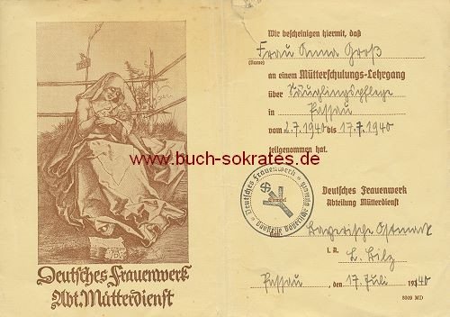 Bescheinigung zur Teilnahme an einem Mütterschulungs-Lehrgang über Säuglingspflege in Passau (1940)