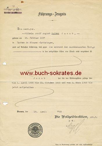 Führungs-Zeugnis für einen cand. jur. aus Hatten von der Polizei Bremen (1923)