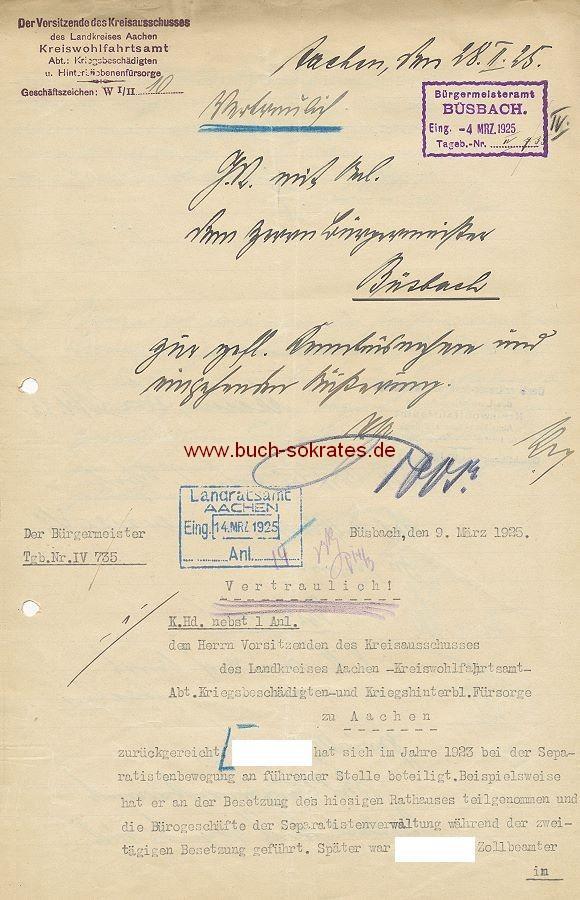 Schreiben Bürgermeister Gemeinde Büsbach zu einem Kriegsbeschädigten / rheinischen Separatisten (1925)