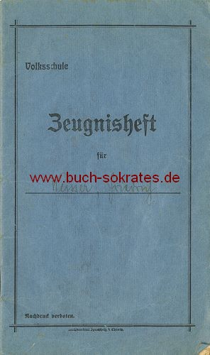 Zeugnisheft Volksschule Ev. Tennenbronn (heute zu Schramberg / Baden-Württemberg) Amt Triberg (1920)