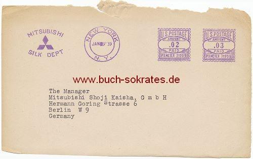 Briefumschlag Mitsubishi Geschäftsbrief von 1939 von New York nach Berlin, Manager Mitsubishi Shoji Kaisha GbmH, Hermann Göring Str. 6, Berlin W 9