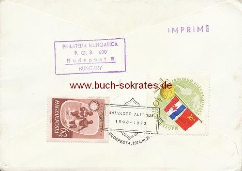 Briefumschlag Ungarn Todestag Salvador Allende Chile (1974)