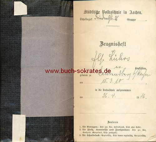Zeugnisheft Städtische Volksschule Aachen - 1916-1924