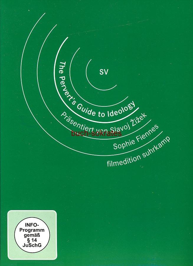 DVD Sophie Fiennes / Slavoj Zizek: The Pervert s Guide to Ideology. Präsentiert von Slavoj Zizek (ISBN: 978-3-518-13538-9)