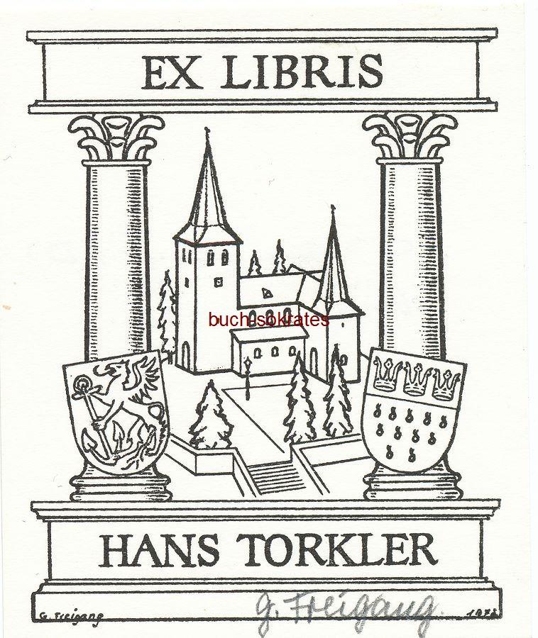 G. Freigang: Exlibris für Hans Torkler - Ansicht einer Kirche (wohl in Köln), mit 2 Wappen, darunter das Kölner Stadtwappen (1972)