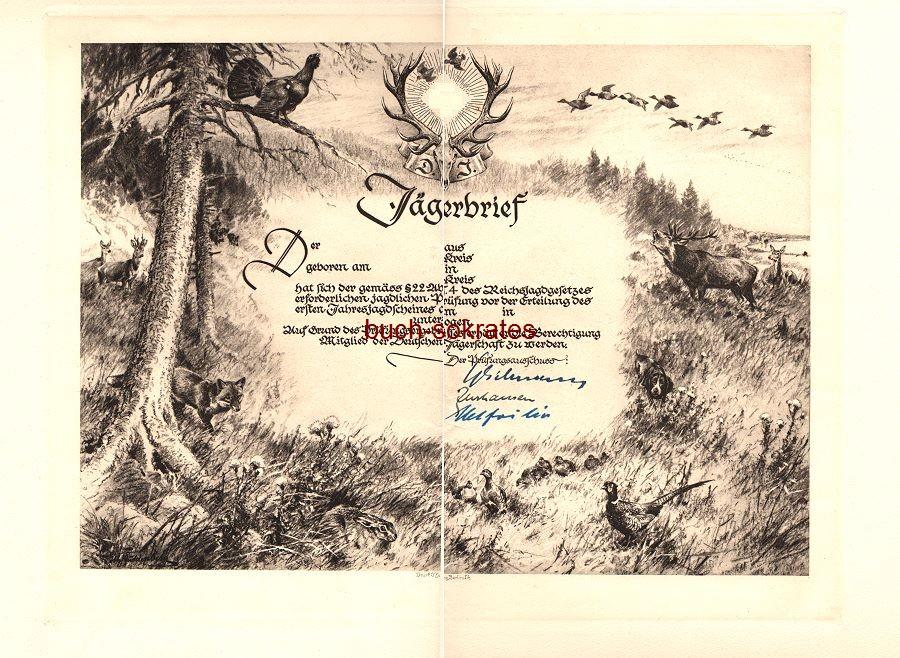 Jägerbrief - Blanko-Exemplar mit Unterschriften der drei Prüfungsausschuss-Mitglieder - Druck O. Felsing, Berlin (ca. 1935)