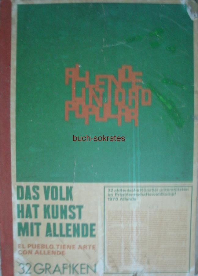 Das Volk hat Kunst mit Allende. Mappe mit 32 Graphiken / Siebdrucken - Mappe (1970)