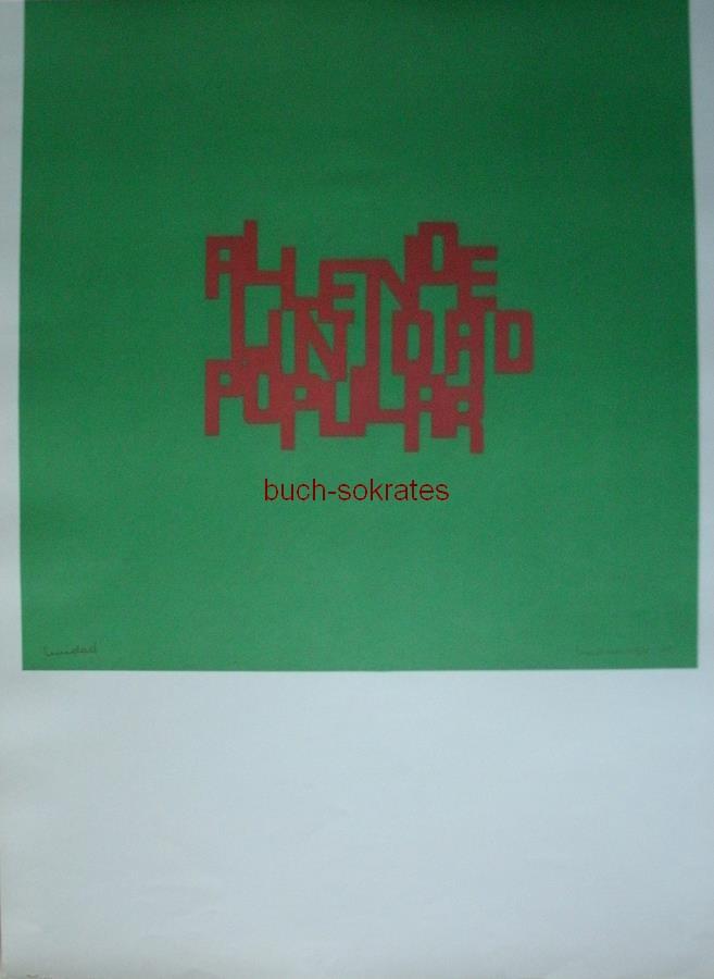 Das Volk hat Kunst mit Allende - Fernando Undurraga: Unidad / Einheit (1970)