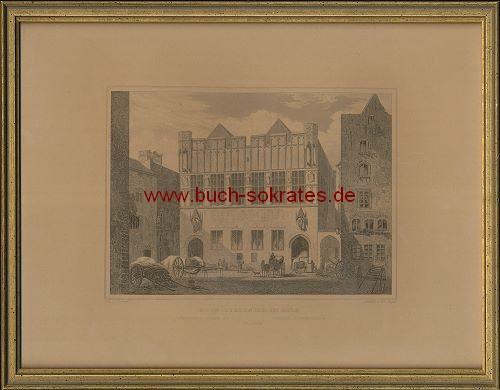 Johann Poppel: Haus Gürzenich in Cöln (ca. 1844)
