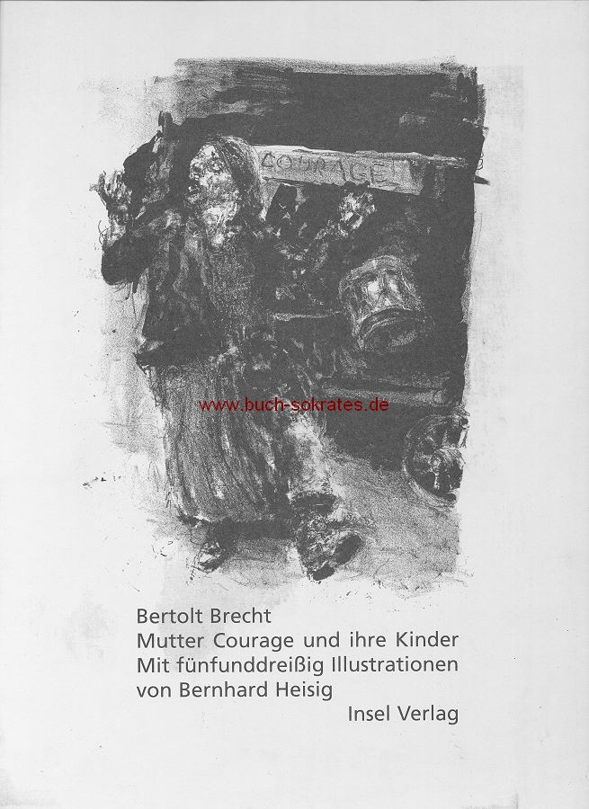 Schuber Brecht: Mutter Courage, Ill. Bernhard Heisig