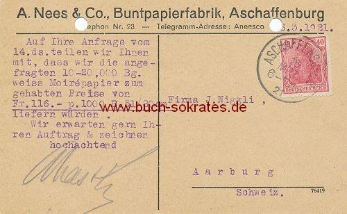 Postkarte A. Nees & Co., Buntpapierfabrik, Aschaffenburg an Firma J. Niggli aus Aarburg / Schweiz - Lieferung Moirépapier (1921)