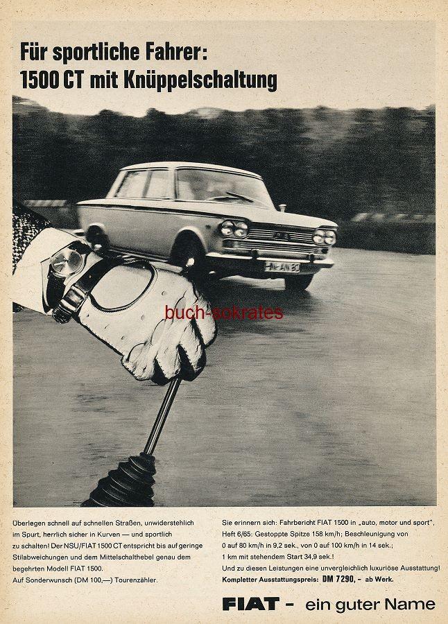 Werbe-Anzeige / Werbung/Reklame FIAT 1500 CT - FIAT - ein guter Name (AM65/12)