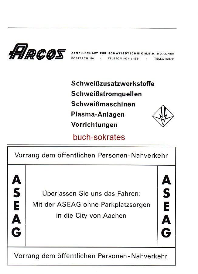 Werbe-Anzeige / Werbung/Reklame Arcos Gesellschaft für Schweißtechnik mbH, Aachen - ASEAG -