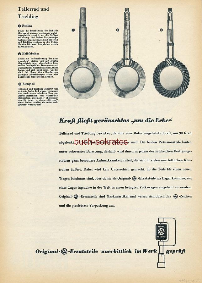 Werbe-Anzeige / Werbung/Reklame Volkswagen VW-Ersatzteile - Kraft fließt geräuschlos um die Ecke (AM62/9)