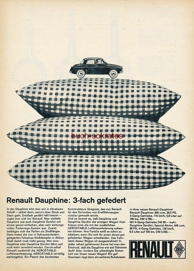 Werbe-Anzeige / Werbung/Reklame Renault Dauphine - 3-fach gefedert (AM62/9)