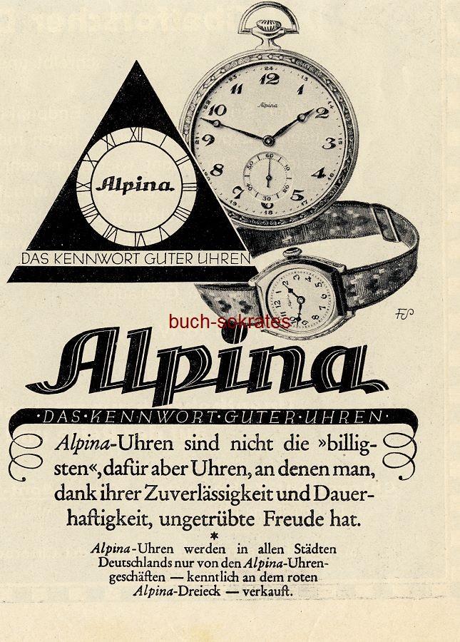 werbung anzeige alpina uhren das kennwort guter uhren 1928 ebay. Black Bedroom Furniture Sets. Home Design Ideas