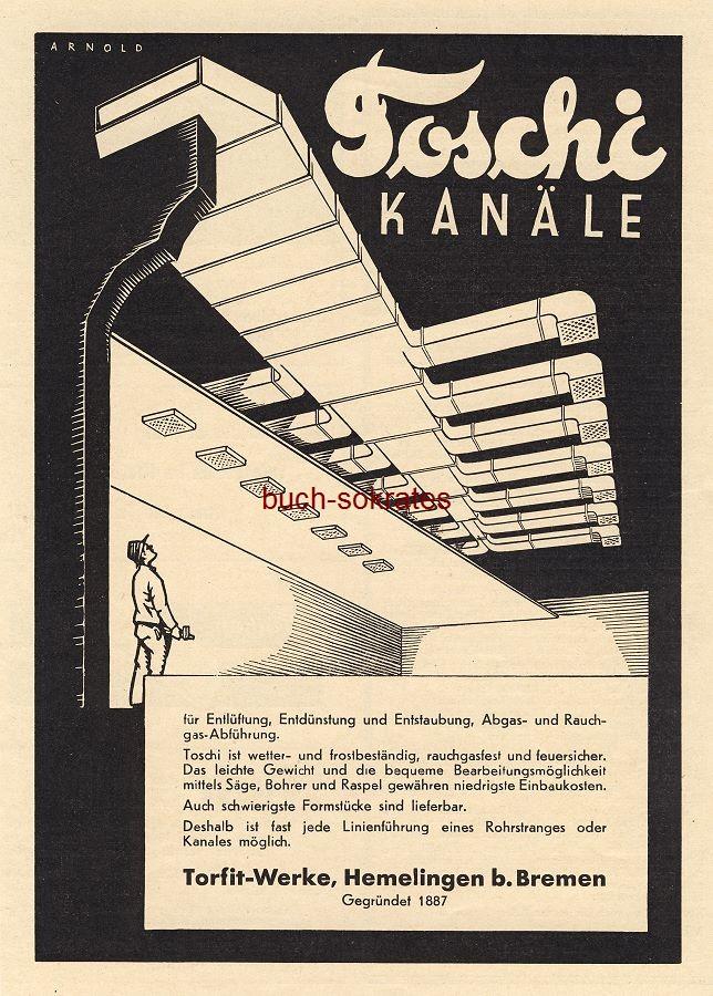 Werbe-Anzeige / Werbung/Reklame Toschi Kanäle - Arnold (Werbegraphik) - Torfit-Werke, Hemelingen b. Bremen (BG36/4)