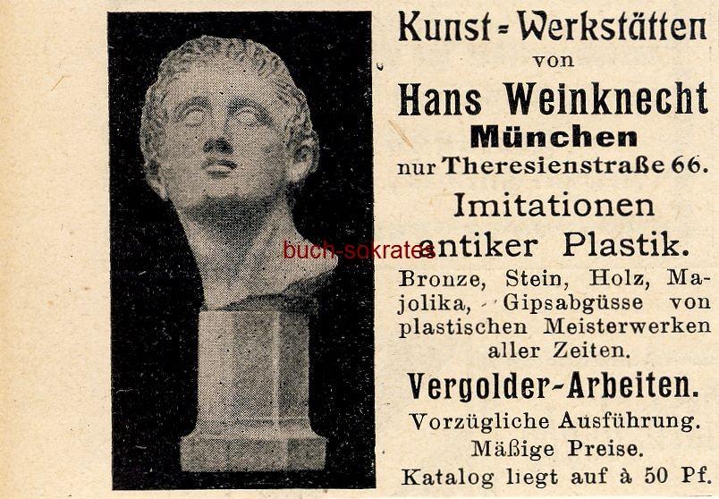 Werbe-Anzeige / Werbung/Reklame Kunst-Werkstätten Weinknecht - Hans Weinknecht, München, Theresienstraße 66 (DK08)