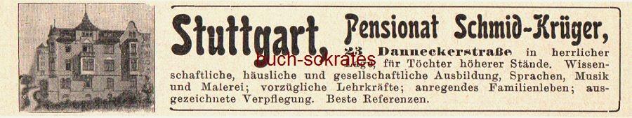 Werbe-Anzeige / Werbung/Reklame Pensionat Schmid-Krüger, Stuttgart, Danneckerstraße 23 (DK08)