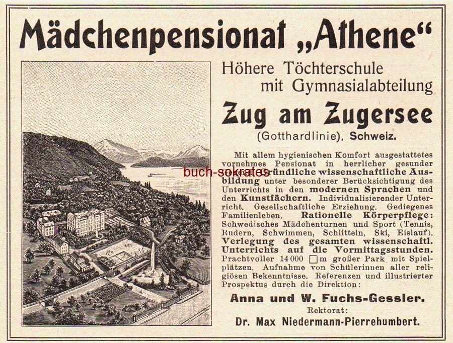 Werbe-Anzeige / Werbung/Reklame Mädchenpensionat Athene - Höhere Töchterschule mit Gymnasialabteilung, Zug am Zugersee, Schweiz - Direktion: Anna und W. Fuchs-Gessler - Rektorat: Dr. Max Niedermann-Pierrehumbert (DK08)
