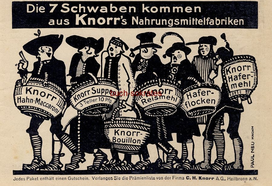 Werbe-Anzeige / Werbung/Reklame Die 7 Schwaben kommen aus Knorrs Nahrungsmittelfabriken: Maccaroni, Suppen, Bouillon, Reismehl, Haferflocken, Hafermehl - C.H. Knorr AG, Heilbronn (DW11/14)
