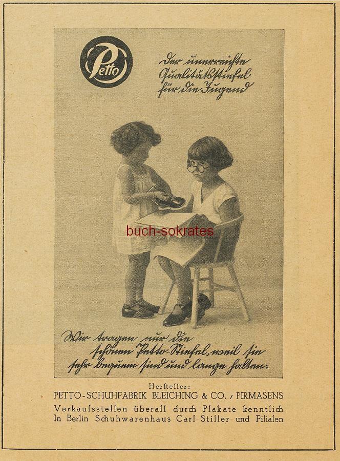 Werbe-Anzeige / Werbung/Reklame Petto - Der unerreichte Qualitätsstiefel für die Jugend - Petto-Schuhfabrik Bleiching & Co. / Pirmasens (BI26/26)